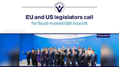 Photo of EU and US legislators call for Saudi-hosted G20 boycott